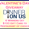 {Giveaway} Valentine's Day $100 Restaurant Gift Cards - 6 Winners! (Ends 2/6)