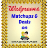 Walgreens Matchups and Deals 10/6-10/12/13